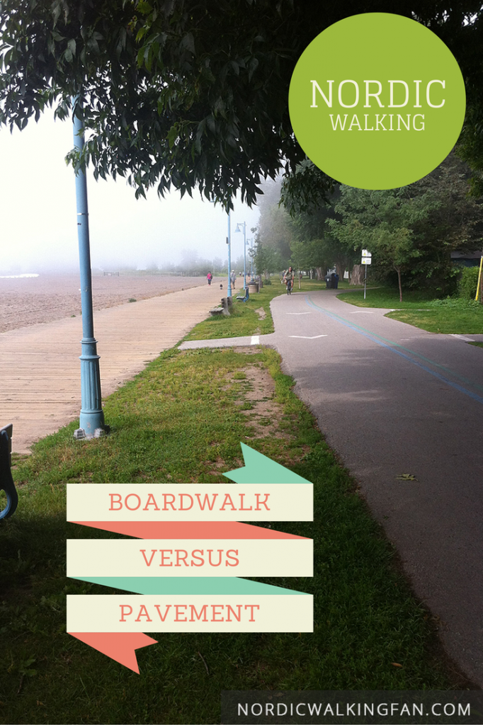 Nordic Walking: Boardwalk vs pavement