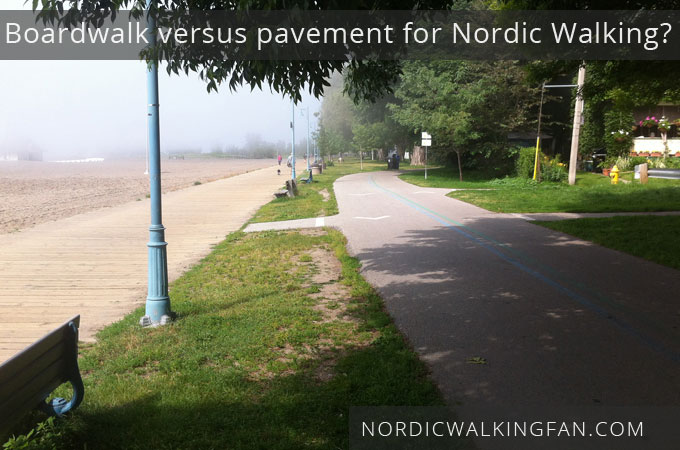 boardwalk-versus-pavement for Nordic Walking